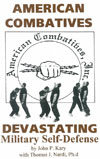 American Combatives - Devastating Military Self-Defense